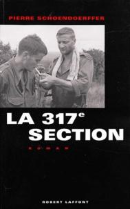 Pierre Schoendoerffer - La 317e section.