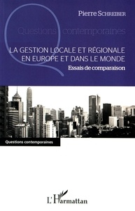 La gestion locale et régionale en Europe et dans le monde - Essais de comparaison.pdf