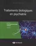 Pierre Schulz - Traitements biologiques en psychiatrie.
