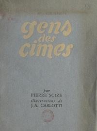 Pierre Scize et Jean-Albert Carlotti - Gens des cimes.