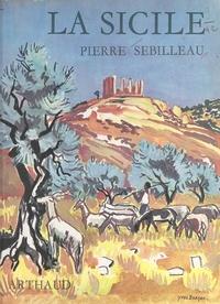 Pierre Sebilleau et  Alinari - La Sicile.