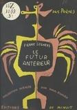 Pierre Seghers - Le futur antérieur.