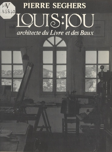 Louis Jou : architecte du Livre et des Baux