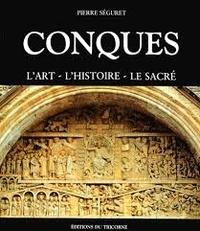 CONQUES. Lart, lhistoire, le sacré.pdf