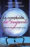 Pierre Senez - Le comptable et la voyante - Cette rencontre qui a changé ma vie....