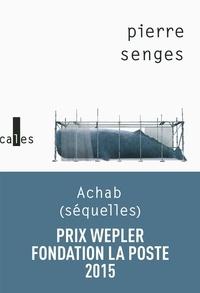 Pierre Senges - Achab (séquelles).