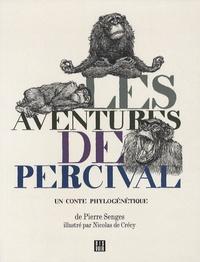 Pierre Senges - Les aventures de Percival - Un conte phylogénétique.