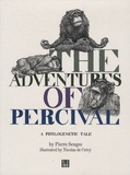 Pierre Senges - The Adventures of Percival - A phylogenetic tale.