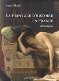 Pierre Sérié - La peinture d'histoire en France (1860-1900) - La lyre ou le poignard.