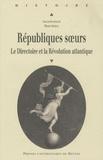 Pierre Serna - Républiques soeurs - Le Directoire et la Révolution atlantique.