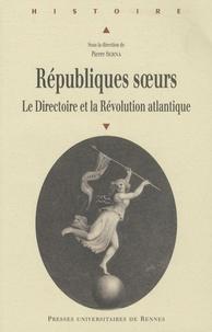 Républiques soeurs - Le Directoire et la Révolution atlantique.pdf