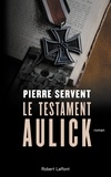 Pierre Servent - Le testament Aulick.