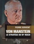 Pierre Servent - Von Manstein.