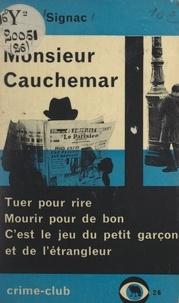 Pierre Signac - Monsieur Cauchemar.