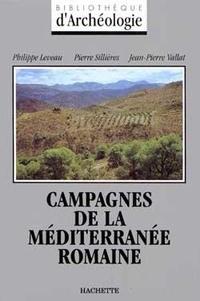 Pierre Sillières et Philippe Leveau - Campagnes de la Méditerranée romaine - Occident.