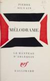 Pierre Silvain - Mélodrame.