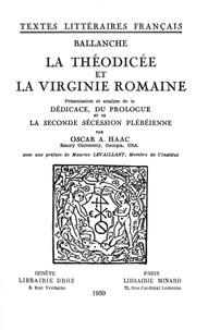 Pierre-Simon Ballanche et O. Haac - La Théodicée et la Virginie romaine.