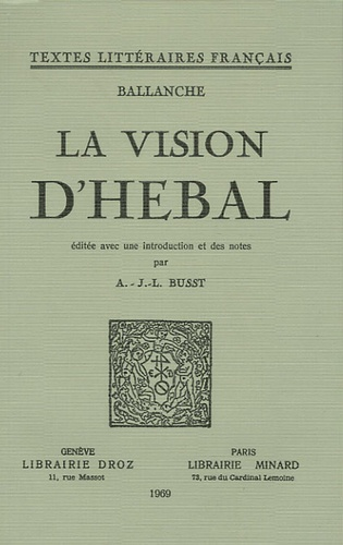 Pierre-Simon Ballanche - La Vision d'Hebal.