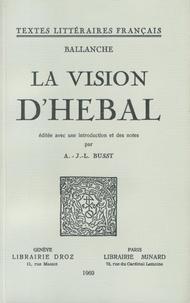 Pierre-Simon Ballanche - La vision d'Hébal.