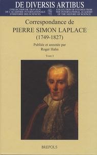 Pierre-Simon de Laplace - Correspondance de Pierre Simon Laplace (1749-1827) - Tome 1, Années 1769-1802 ; Tome 2, Années 1803-1827 et lettres non datées.