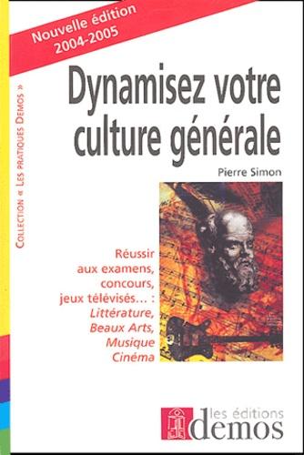 Pierre Simon - Dynamisez votre culture générale.
