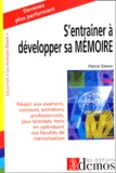 Pierre Simon - S'entraîner à developper sa mémoire.
