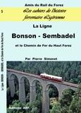 Pierre Simonet - La ligne Bonson-Sembadel et le chemin de fer du Haut-Forez.