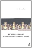 """Pierre Singaravélou - Professer l'Empire - Les """"sciences coloniales"""" en France sous la IIIe République."""