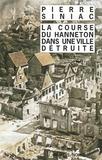 Pierre Siniac - La course du hanneton dans une ville détruite - Ou La corvée de soupe.