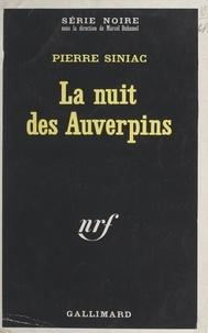 Pierre Siniac et Marcel Duhamel - La nuit des Auverpins.