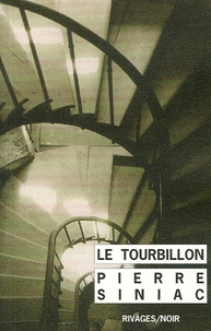 Pierre Siniac - Le Tourbillon.