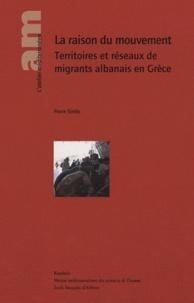 Pierre Sintès - La raison du mouvement Territoires et réseaux de migrants albanais en Grèce.