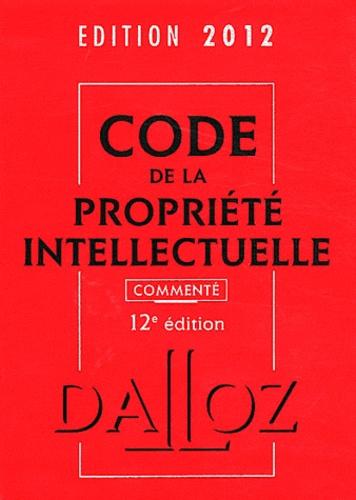 Pierre Sirinelli et Sylviane Durrande - Code de la propriété intellectuelle commenté 2012.