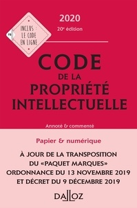 Pierre Sirinelli et Antoine Latreille - Code de la propriété intellectuelle - Annoté & commenté.