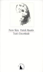 Pierre Skira et Patrick Mauriès - .