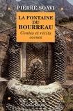 Pierre Soavi - La Fontaine du bourreau - Contes et récits corses.