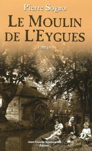 Pierre Sogno - Le moulin de l'Eygues.