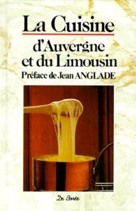 Pierre Soisson et  Collectif - La cuisine d'Auvergne et du Limousin.