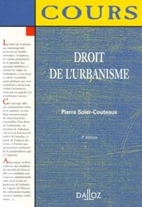 Pierre Soler-Couteaux - Droit de l'urbanisme.