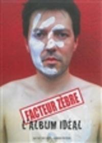 Pierre Soletti - Facteur zèbre.