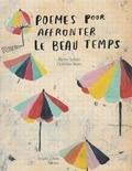 Pierre Soletti et Clothilde Staës - Poèmes pour affronter le beau temps.