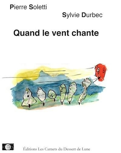 Pierre Soletti et Sylvie Durbec - Quand le vent chante.