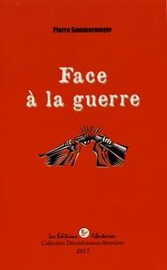 Livres gratuits à télécharger Kindle Fire Face à la guerre par Pierre Sommermeyer