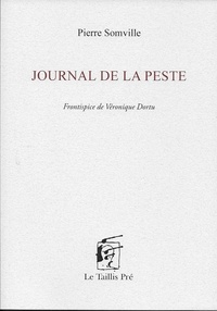Pierre Somville - Journal de la peste.