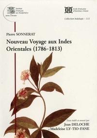 Pierre Sonnerat et Jean Deloche - Nouveau voyage aux Indes orientales (1786-1813).