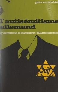 Pierre Sorlin et Marc Ferro - L'antisémitisme allemand.