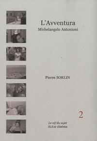 Pierre Sorlin - L'Avventura - Michelangelo Antonioni, 1960.