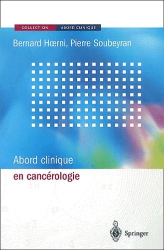 Pierre Soubeyran - Abord clinique en cancérologie.