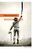 Pierre Souchon - Encore vivant.