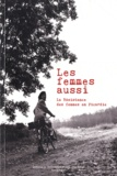 Pierre Soullard - Les femmes aussi - La Résistance des femmes en Picardie. 1 CD audio